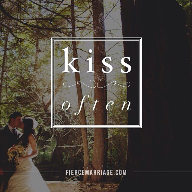 Kiss often -Ryan Frederick