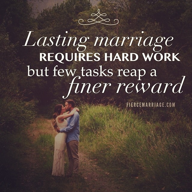 Lasting Marriage Requires Hard Work But Few Tasks Reap A Finer
