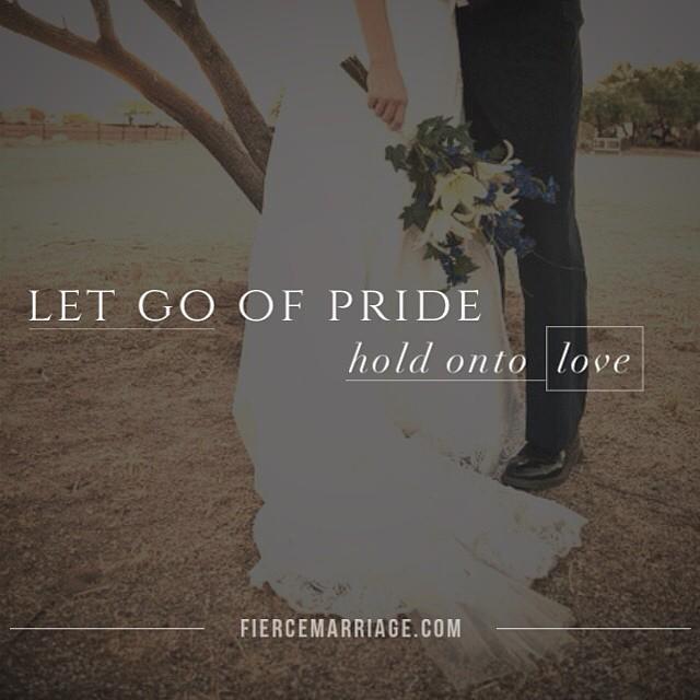 """""""Let go of pride"""