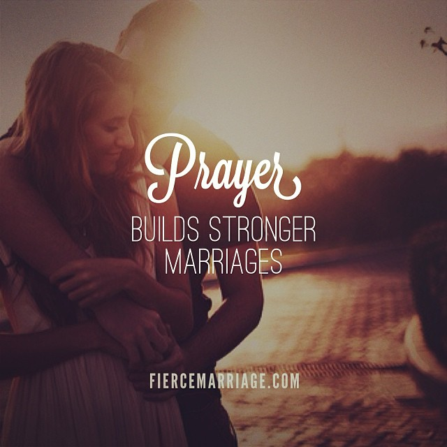 Prayer builds stronger marriages -Ryan Frederick