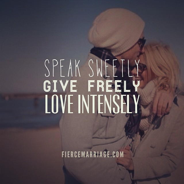 """Speak sweetly. Give freely. Love intensely."" -Selena Frederick"
