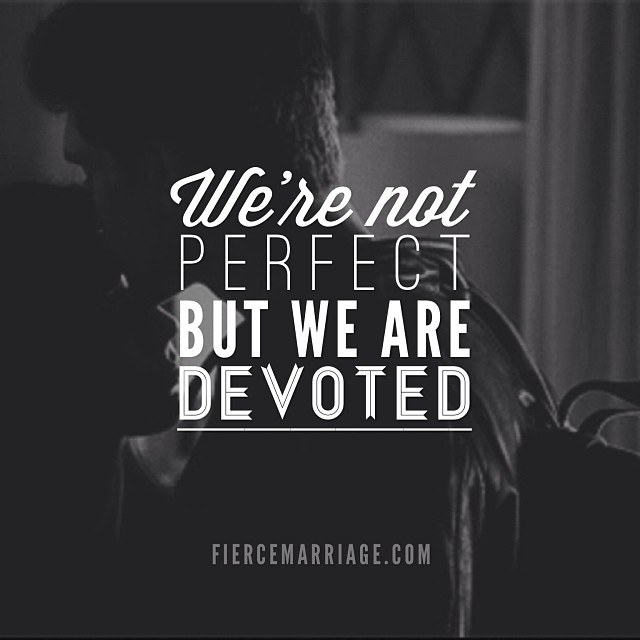 """We're not perfect but we are devoted"" -Selena Frederick"