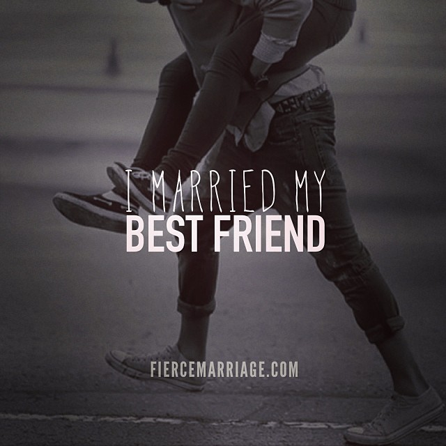 I Married My Best Friend Christian Marriage Quotes