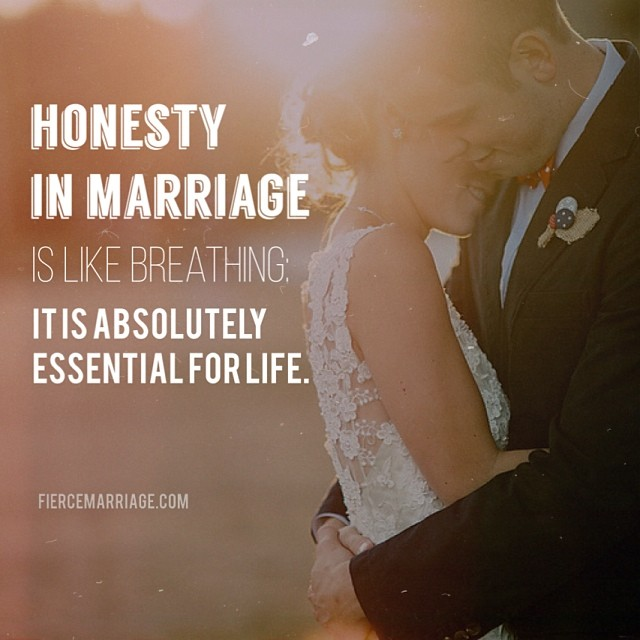 Honesty in marriage is like breathing: it's absolutely essential for life. -Selena Frederick