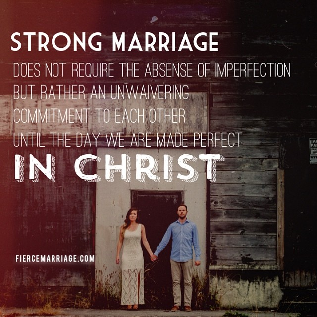 strong marriage does not require the absence of imperfection but