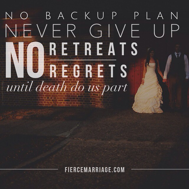 """No back up plan. Never give up. No retreats"