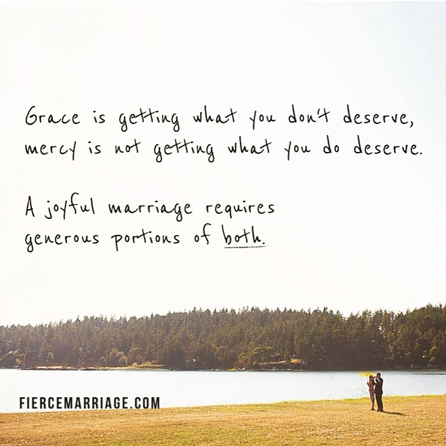 """Grace is getting what you don't deserve"