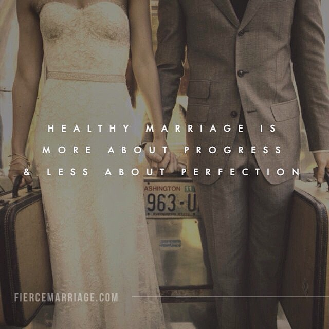 """Healthy marriage is more about progress and less about perfection."" -Ryan Frederick"