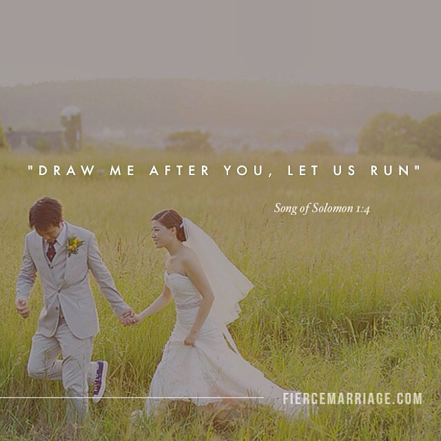 Draw me after you, let us run.' Song of Solomon 1:4 -King Solomon
