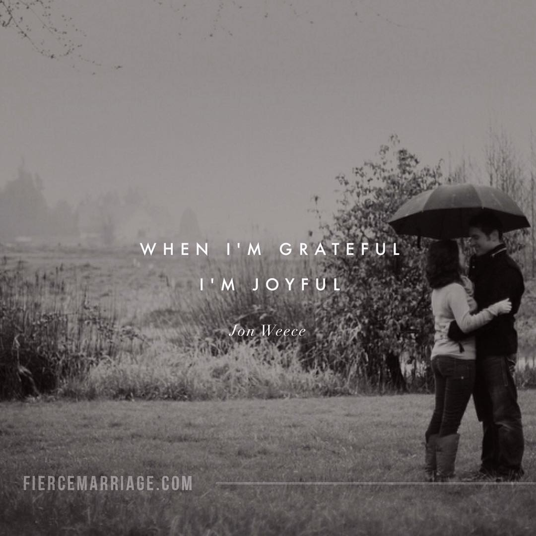 when i m grateful i m joyful christian marriage quotes