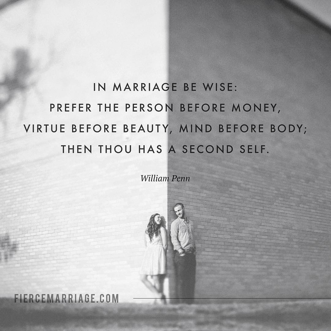 In Marriage Be Wise Prefer The Person Before Money Virtue Before
